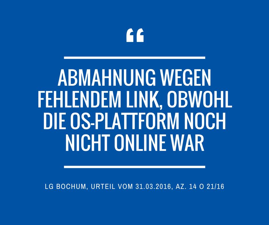 kein link auf os plattform lg bochum urteil 31 03 2016 14 o 21 16