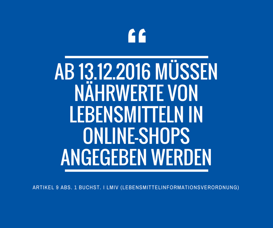 Neue Informationspflichten Lebensmittel Naehrwerte Online Shops 13 12 2016