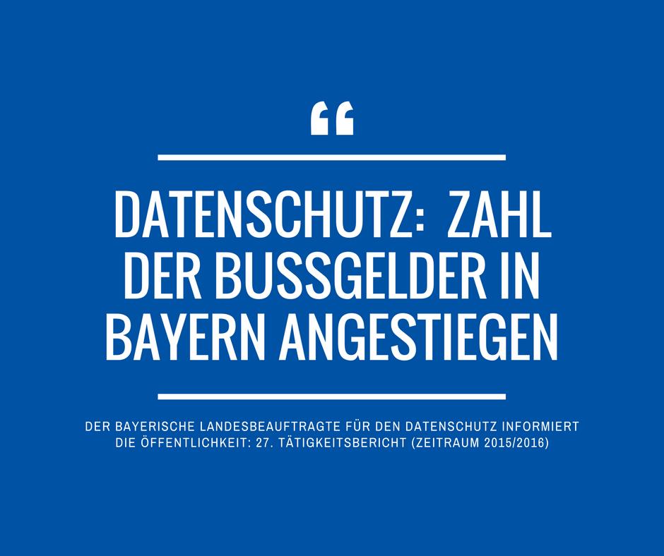 Datenschutz Internetseite Bussgelder in Bayern 2015 2016