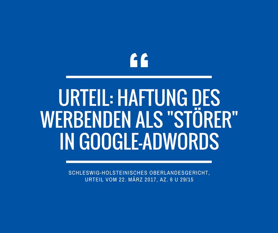 Schleswig Holsteinisches Oberlandesgericht Az 6 U 29 15 Google AdWords