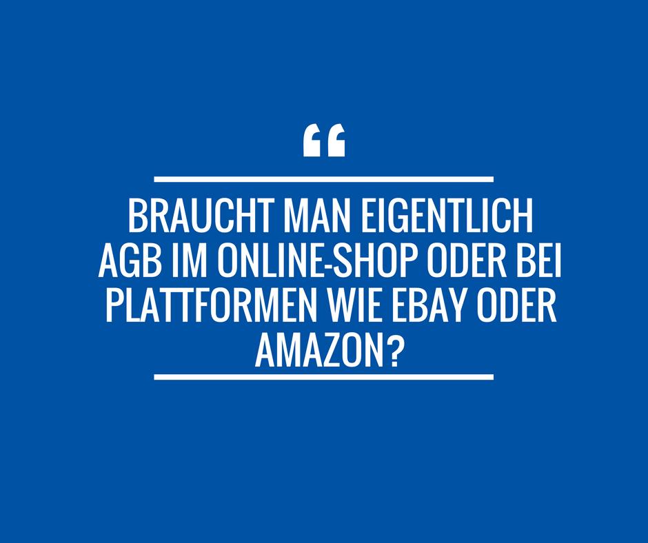 Braucht Man Eigentlich Agb Im Online Shop Oder Auf Plattformen Wie