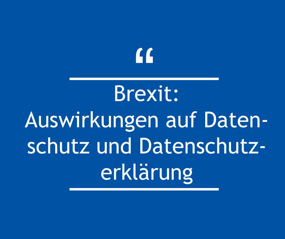 Brexit Datenschutz