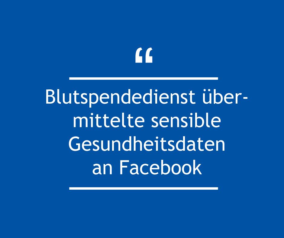 Facebook übermittelte personenbezogene Gesundheitsdaten über Facebook