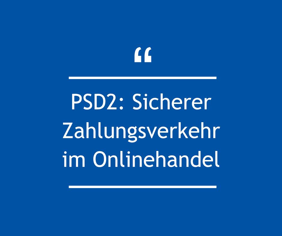psd2-sicherer-zahlungsverkehr-im-onlinehandel