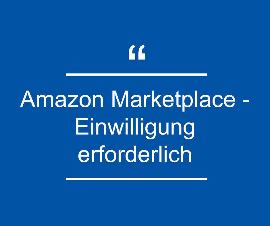 Amazon Marketplace - einwilligung erforderlich