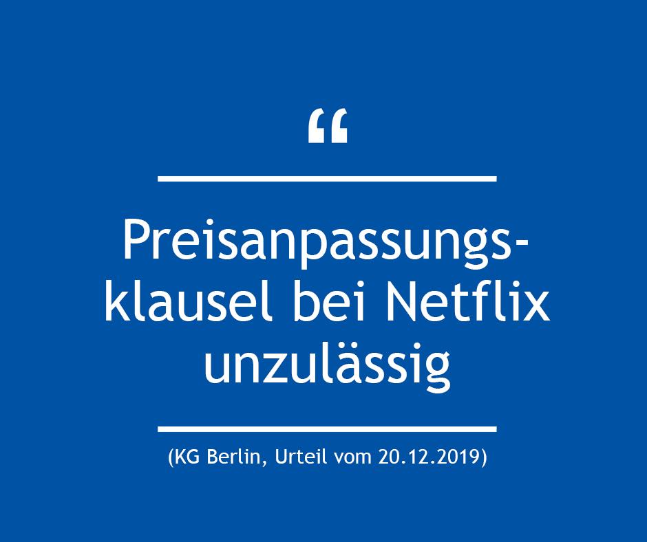 Preisanpassungsklausel bei Netflix unzulässig